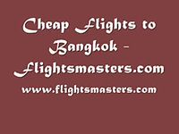Cheap Flights to Bangkok - Flightsmasters.com (1).wmv
