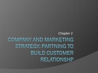 12- ch.02-Company and marketing strategy (last)(97-2003).ppt